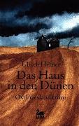 Cover-Bild zu Das Haus in den Dünen von Hefner, Ulrich