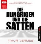 Cover-Bild zu Die Hungrigen und die Satten von Vermes, Timur