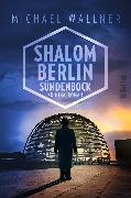 Cover-Bild zu Shalom Berlin - Sündenbock von Wallner, Michael
