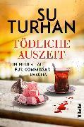 Cover-Bild zu Tödliche Auszeit von Turhan, Su
