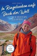 Cover-Bild zu In Ringelsocken aufs Dach der Welt von Schultz, Julia E.