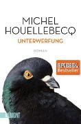 Cover-Bild zu Unterwerfung von Houellebecq, Michel