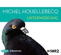 Cover-Bild zu Unterwerfung (Hörspiel, 2 CDs) von Houellebecq, Michel