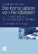 Cover-Bild zu Die Konstruktion von Feindbildern (eBook) von Pörksen, Bernhard