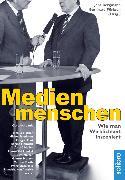 Cover-Bild zu Medienmenschen (eBook) von Pörksen, Bernhard (Hrsg.)