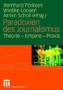 Cover-Bild zu Paradoxien des Journalismus von Pörksen, Bernhard (Hrsg.)