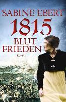 Cover-Bild zu 1815 - Blutfrieden (eBook) von Ebert, Sabine