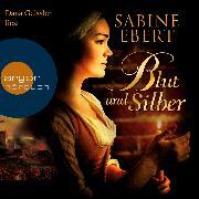 Cover-Bild zu Blut und Silber (Audio Download) von Ebert, Sabine