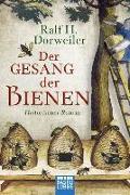 Cover-Bild zu Der Gesang der Bienen von Dorweiler, Ralf H.