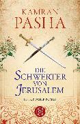 Cover-Bild zu Die Schwerter von Jerusalem von Pasha, Kamran