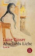 Cover-Bild zu Abaelards Liebe von Rinser, Luise
