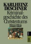 Cover-Bild zu Kriminalgeschichte des Christentums 6 von Deschner, Karlheinz