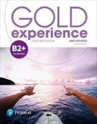 Cover-Bild zu Gold Experience 2nd Edition B2+ Teacher's Book with Online Practice & Online Resources Pack von White, Genevieve