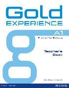 Cover-Bild zu Gold Experience A1 Teacher's Book von Campbell, Penelope