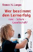 Cover-Bild zu Largo, Remo H.: Wer bestimmt den Lernerfolg