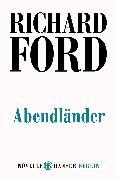Cover-Bild zu Abendländer (eBook) von Ford, Richard