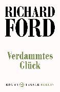 Cover-Bild zu Verdammtes Glück (eBook) von Ford, Richard