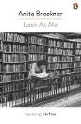 Cover-Bild zu Look at Me von Brookner, Anita