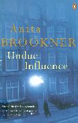Cover-Bild zu Undue Influence (eBook) von Brookner, Anita