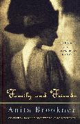 Cover-Bild zu Family and Friends von Brookner, Anita