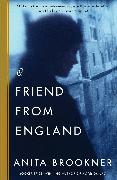 Cover-Bild zu A Friend from England (eBook) von Brookner, Anita