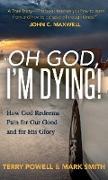 Cover-Bild zu Oh God, I'm Dying! (eBook) von Powell, Terry
