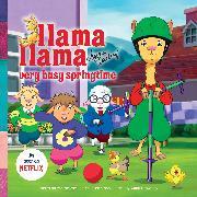 Cover-Bild zu Llama Llama Very Busy Springtime von Dewdney, Anna