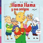 Cover-Bild zu Llama Llama y sus amigos / Llama Llama And Friends von Dewdney, Anna