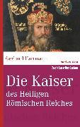 Cover-Bild zu Die Kaiser des Heiligen Römischen Reiches (eBook) von Hartmann, Gerhard