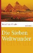 Cover-Bild zu Die Sieben Weltwunder (eBook) von Thiele, Johannes