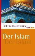 Cover-Bild zu Der Islam (eBook) von Hierzenberger, Gottfried