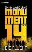 Cover-Bild zu Monument 14: Die Flucht (2) von Laybourne, Emmy