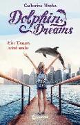 Cover-Bild zu Dolphin Dreams - Ein Traum wird wahr von Hapka, Catherine