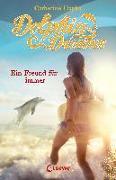 Cover-Bild zu Dolphin Dreams - Ein Freund für immer von Hapka, Catherine
