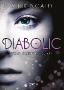 Cover-Bild zu Diabolic (1). Vom Zorn geküsst (eBook) von Kincaid, S. J.