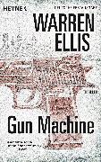 Cover-Bild zu Gun Machine (eBook) von Ellis, Warren