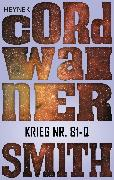 Cover-Bild zu Krieg Nr. 81-Q - (eBook) von Smith, Cordwainer
