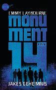Cover-Bild zu Monument 14: Jakes Geheimnis (eBook) von Laybourne, Emmy