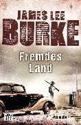 Cover-Bild zu Fremdes Land (eBook) von Burke, James Lee