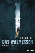 Cover-Bild zu Das Walmesser (eBook) von Neilson, C. R.