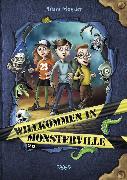 Cover-Bild zu Willkommen in Monsterville (eBook) von Monster, Adam