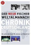 Cover-Bild zu Der neue Fischer Weltalmanach Chronik Deutschland 1949-2014