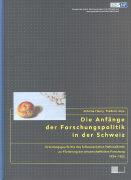 Cover-Bild zu Die Anfänge der Forschungspolitik in der Schweiz von Fleury, Antoine