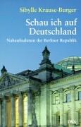 Cover-Bild zu Schau ich auf Deutschland von Krause-Burger, Sibylle