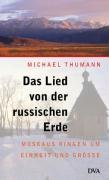 Cover-Bild zu Das Lied von der russischen Erde von Thumann, Michael