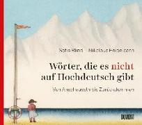 Cover-Bild zu Wörter, die es nicht auf Hochdeutsch gibt von Blind, Sofia