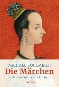 Cover-Bild zu Die Märchen von Köhlmeier, Michael