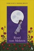 Cover-Bild zu Rosel von Melaten von Heidelbach, Nikolaus