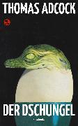 Cover-Bild zu Der Dschungel (eBook) von Adcock, Thomas