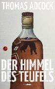 Cover-Bild zu Der Himmel des Teufels (eBook) von Adcock, Thomas